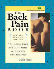 The Back Pain Book: A Self-Help Guide for the Daily Relief of Neck and Back...