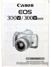 Canon Bedienungsanleitung CANON EOS 300V / 300V date User Manual Anleitung X2559