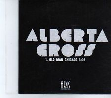 (DR611) Alberta Cross, Old Man Chicago - 2010 DJ CD