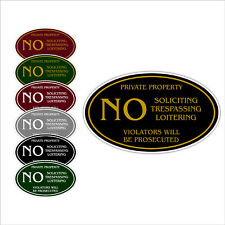 Private Property No Soliciting Trespassing Loitering Notice Aluminum Oval Sign