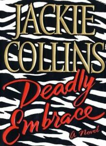 Deadly Embrace By Jackie Collins. 9780743216487