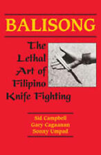 NEW Balisong: The Lethal Art Of Filipino Knife Fighting by Gary Cagaanan