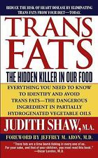 Trans Fats by Judith Shaw