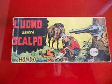 Raccoltina Zenit Terza Serie n.3! L'Uomo Senza Scalpo! Hondo! 1957
