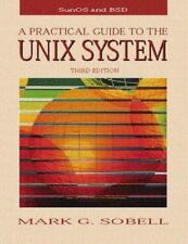 A Practical Guide to the Unix System (3rd Edition) Sobell, Mark G. Paperback Us