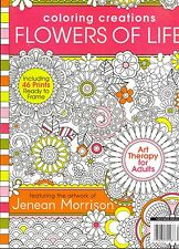 Coloring Creations Flowers of Life Art Therapy for Adults 46 Prints To Frame