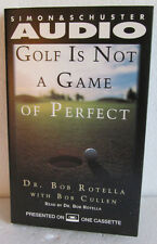 GOLF IS NOT A GAME OF PERFECT BY DR. BOB ROTELLA  AUDIO CASSETTE
