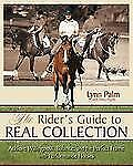 The Rider's Guide to Real Collection by Lynn Palm - Hardcover NEW