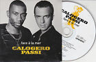 CD CARTONNE CARDSLEEVE PASSI/CALOGERO FACE A LA MER 2T DE 2004 NEUF