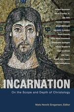 Incarnation: On the Scope and Depth of Christology (Paperback or Softback)