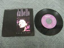 "Dalbello talk to me - 45 Record Vinyl Album 7"""