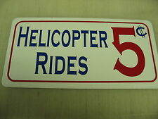 HELICOPTER RIDES Vintage Style Metal Sign 4 Airport Air Plane Pilot Hanger Field