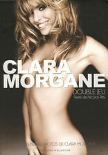 Livre photo - Clara Morgane - Double jeu
