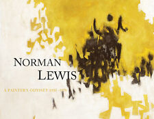 Norman Lewis - A Painter's Odyssey 1935-1979 - Bill Hodges Gallery Catalogue