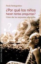 Por Que Los Ninos Hacen Tantas Preguntas?/ Why Children Ask So Many-ExLibrary