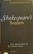 Shakespeare's Sonnets (Oxford Shakespeare Topics) Edmonson & Wells