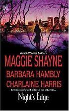 Night's Edge by Maggie Shayne, Barbara Hambly, Charlaine Harris (2004, Paperback