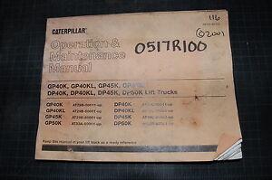 Caterpillar GP40K GP45K GP50K DP40K DP45K Forklift Operator Maintenance Manual