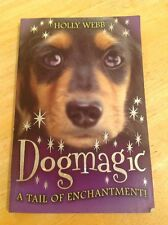 Dog Magic - A Tail Of Enchantment