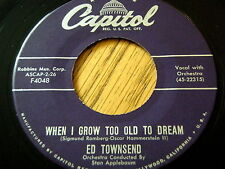 """ED TOWNSEND - WHEN I GROW TOO OLD TO DREAM  7"""" VINYL"""