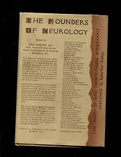 The Founders of Neurology:One Hundred and Thirty-Three Biographical Sketches Pre