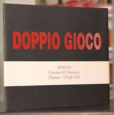 Achille Bonito Oliva DOPPIO GIOCO 1992 Marescalchi di Robilant Twombly