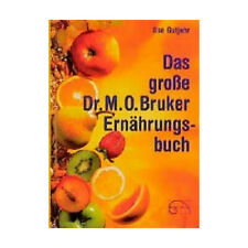 Das große Dr. Max Otto Bruker Ernährungsbuch Gutjahr, Ilse