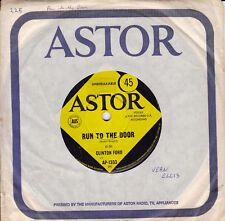 CLINTON FORD Run To The Door / Best Job Yet - Made You Mine 45