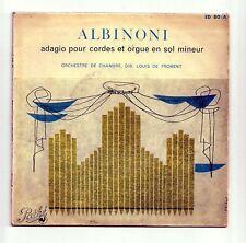 ALBINONI Disque 45T ADAGIO CORDES ORGUE -Chambre FROMENT Violon GENDRE -PATHE 80