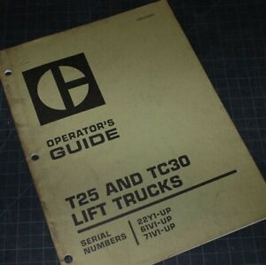 Caterpillar T25 TC30 Forklift Owner Operation Operator Guide Manual CAT safety