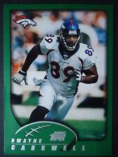 NFL 242 Dwayne Carswell Denver Broncos Topps 2002