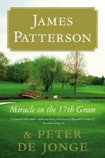 Miracle on the 17th Green Patterson, James, de Jonge, Peter Hardcover