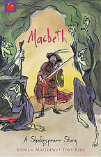 Macbeth (A Shakespeare Story), William Shakespeare,Andrew Matthews, New Book