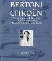 BERTONI CITROEN -STORIE E IMMAGINI DELL' INCONTRO TRA L'ARTE DI FLAMINIO BERTONI
