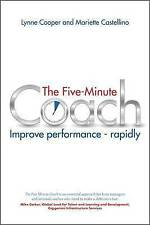The Five Minute Coach: Improve Performance - Rapidly by Mariette Castellino, Lyn