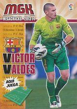 N°056 VICTOR VALDES # ESPANA FC.BARCELONA CARD PANINI MGK LIGA 2014