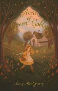 Anne of Green Gables by Lucy Montgomery 9781840228168   Brand New