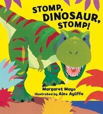 Stomp, Dinosaur, Stomp! by Mayo, Margaret