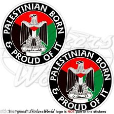 """PALÄSTINA Palästinensischen Geboren & Stolz Vinyl Sticker Aufkleber 75mm (3"""") x2"""