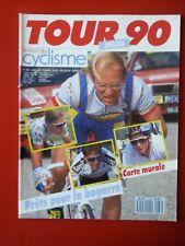 1990 miroir du cyclisme n°432 AVANT TOUR DE FRANCE 90 FIGNON AVEC LA CARTE