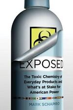 Exposed: The Toxic Chemistry of Everyday Products and What's at Stake -ExLibrary