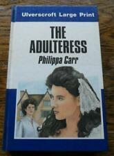 The Adulteress by Philippa Carr Ulverscroft Large Print hardcover 1983