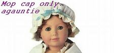 New American Girl Felicity MOP CAP From Workgown Work Gown Elizabath Marie-Grace