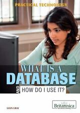 What Is a Database and How Do I Use It? (Practical Technology)-ExLibrary