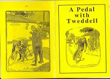 48 page Book A Pedal with Tweddell plus an original photo from the book    (YT1)