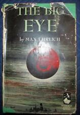 THE BIG EYE by Max Ehrlich Copyright 1949 Early Science Fiction Russia vs U.S.