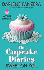 NEW The Cupcake Diaries: Sweet On You by Darlene Panzera