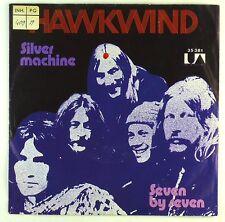 """7"""" Single - Hawkwind - Silver Machine / Seven By Seven - S1464"""