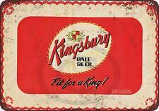 """Kingsbury Pale beer king Vintage Retro Metal Sign 8"""" x 12"""""""