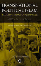Transnational Political Islam: Religion, Ideology and Power by Pluto Press...